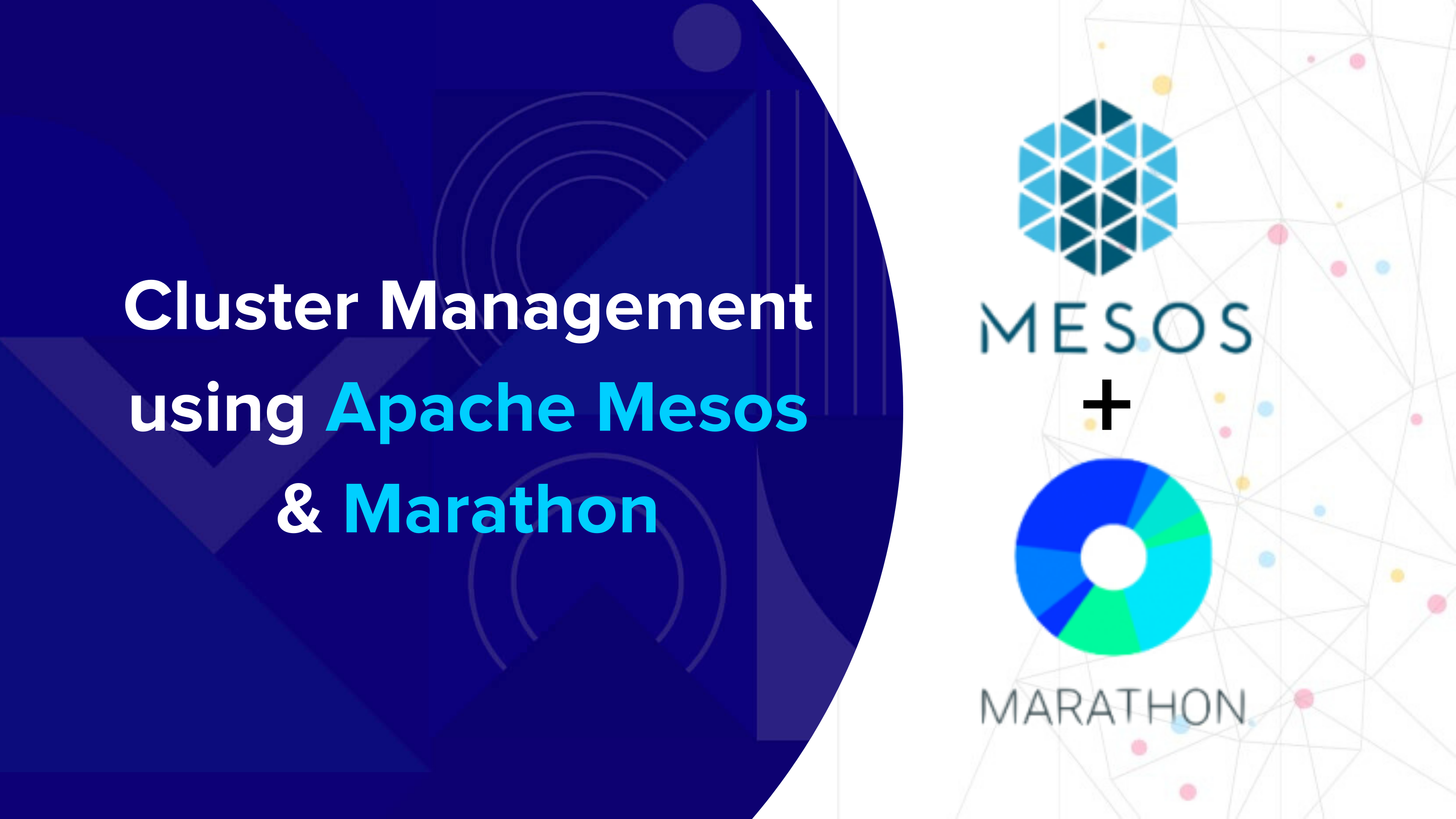 Cluster Management using Apache Mesos & Marathon