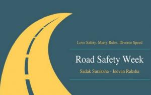 """Road Safety Week: """"Sadak Suraksha – Jeevan Raksha"""""""
