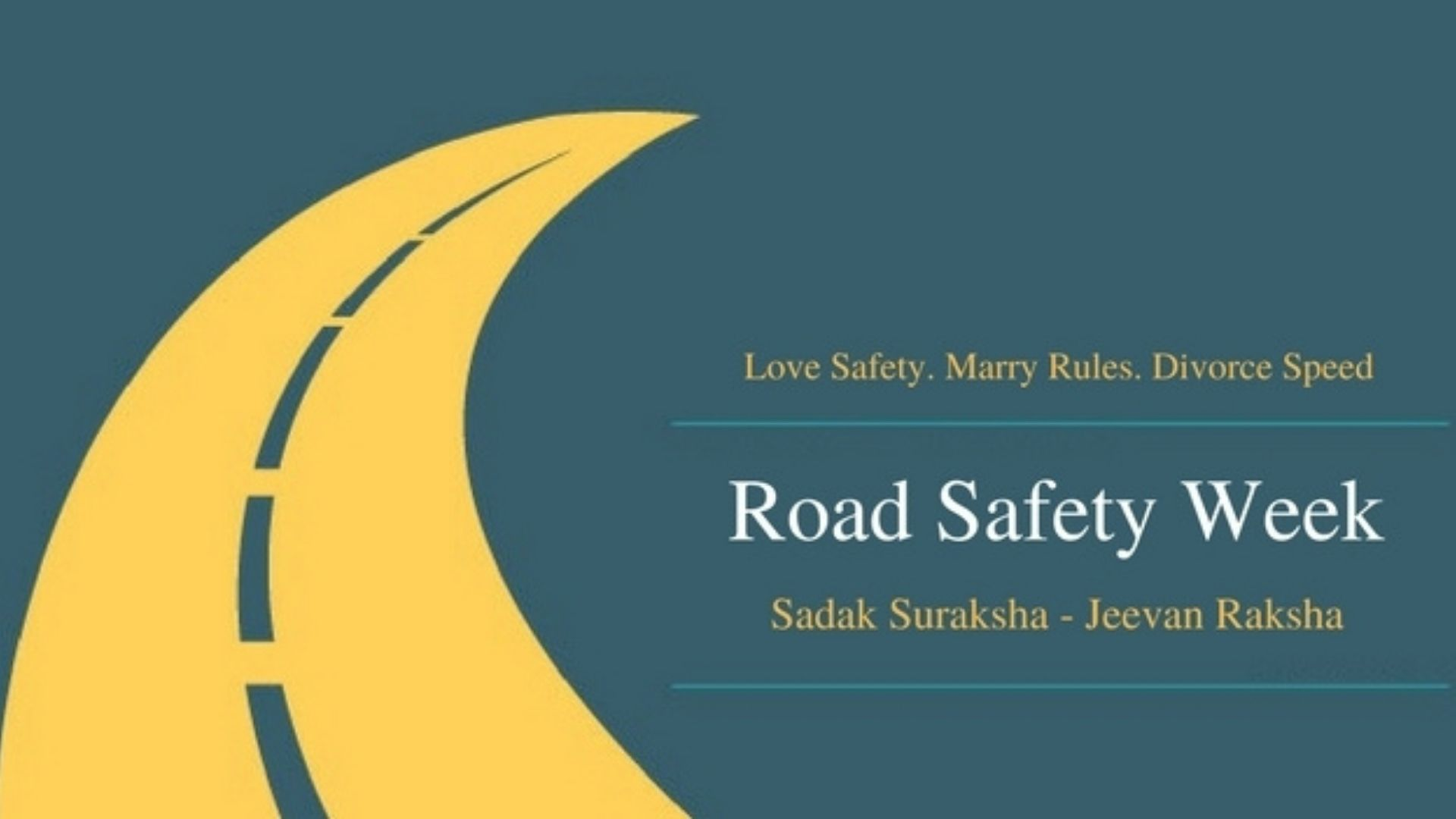 "Road Safety Week: ""Sadak Suraksha – Jeevan Raksha"""