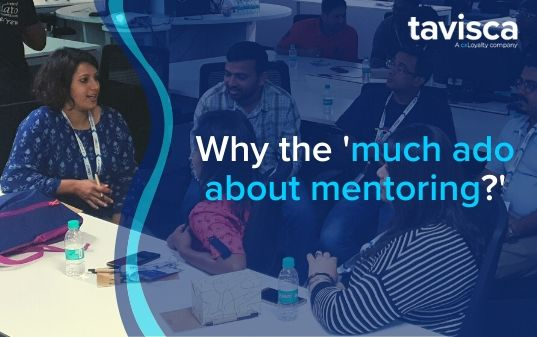 WHY THE 'MUCH ADO ABOUT MENTORING?