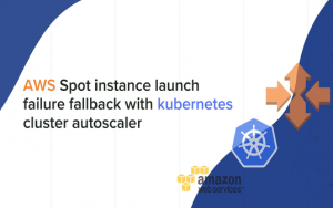 AWS Spot instance launch failure fallback with kubernetes cluster autoscaler